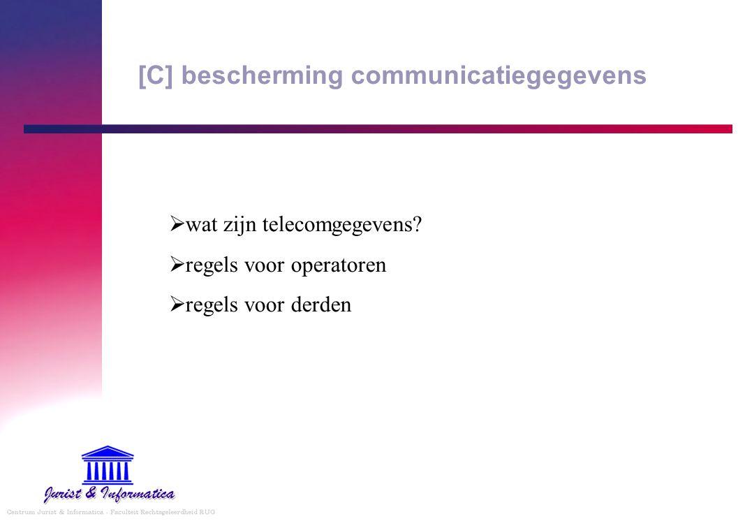 [C] bescherming communicatiegegevens
